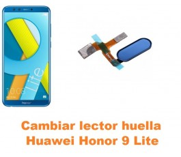 Cambiar lector huella Huawei Honor 9 Lite