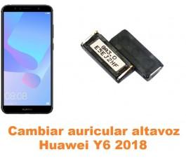 Cambiar auricular altavoz Huawei Y6 2018