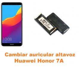 Cambiar auricular altavoz Huawei Honor 7A