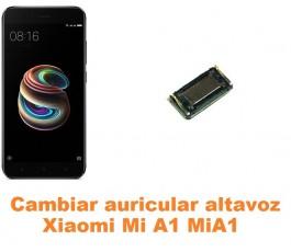 Cambiar auricular altavoz Xiaomi Mi A1 MiA1