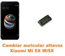 Cambiar auricular altavoz Xiaomi Mi 5X Mi5X