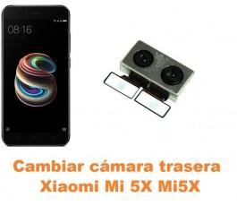 Cambiar cámara trasera Xiaomi Mi 5X Mi5X