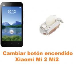 Cambiar botón encendido Xiaomi Mi 2 Mi2