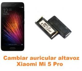 Cambiar auricular altavoz Xiaomi Mi 5 Mi5 Pro