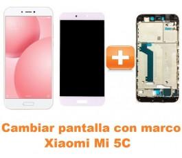 Cambiar pantalla completa con marco Xiaomi Mi 5C Mi5C