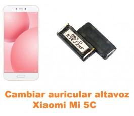 Cambiar auricular altavoz Xiaomi Mi 5C Mi5C