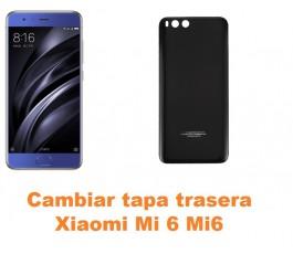 Cambiar tapa trasera Xiaomi Mi 6 Mi6