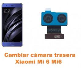 Cambiar cámara trasera Xiaomi Mi 6 Mi6