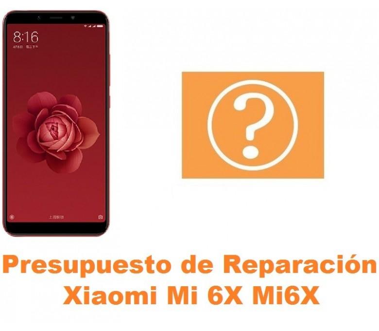 Presupuesto de reparación Xiaomi Mi 6X Mi6X