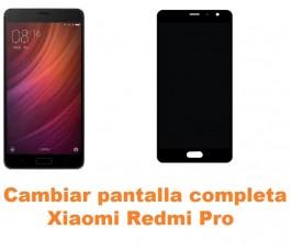 Cambiar pantalla completa Xiaomi Redmi Pro