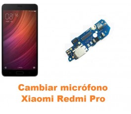 Cambiar micrófono Xiaomi Redmi Pro