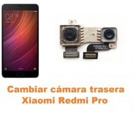 Cambiar cámara trasera Xiaomi Redmi Pro