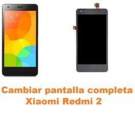 Cambiar pantalla completa Xiaomi Redmi 2