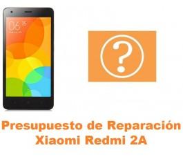 Presupuesto de reparación Xiaomi Redmi 2A