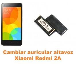 Cambiar auricular altavoz Xiaomi Redmi 2A