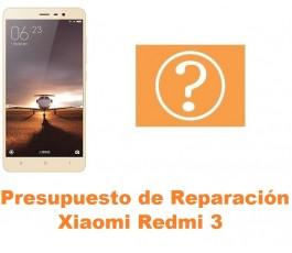Presupuesto de reparación Xiaomi Redmi 3