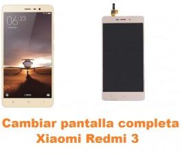 Cambiar pantalla completa Xiaomi Redmi 3