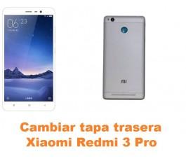 Cambiar tapa trasera Xiaomi Redmi 3 Pro