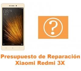 Presupuesto de reparación Xiaomi Redmi 3X