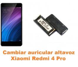 Cambiar auricular altavoz Xiaomi Redmi 4 Pro