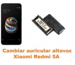 Cambiar auricular altavoz Xiaomi Redmi 5A
