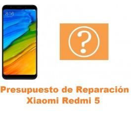 Presupuesto de reparación Xiaomi Redmi 5