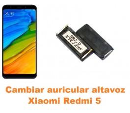 Cambiar auricular altavoz Xiaomi Redmi 5