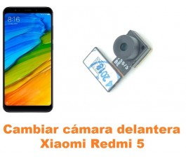 Cambiar cámara delantera Xiaomi Redmi 5