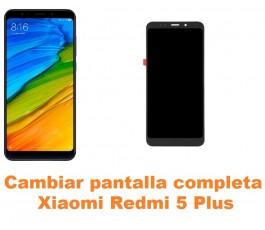 Cambiar pantalla completa Xiaomi Redmi 5 Plus