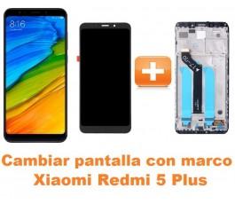 Cambiar pantalla completa con marco Xiaomi Redmi 5 Plus