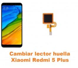 Cambiar lector huella Xiaomi Redmi 5 Plus