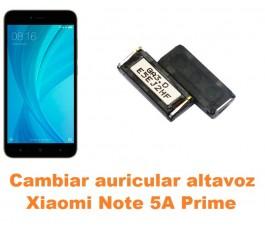 Cambiar auricular altavoz Xiaomi Note 5A Prime