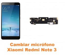 Cambiar micrófono Xiaomi Redmi Note 3