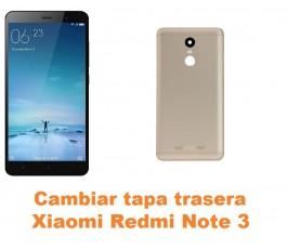 Cambiar tapa trasera Xiaomi Redmi Note 3