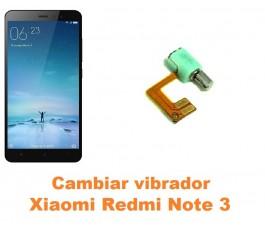 Cambiar vibrador Xiaomi Redmi Note 3