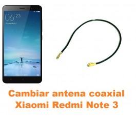 Cambiar antena coaxial Xiaomi Redmi Note 3