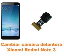 Cambiar cámara delantera Xiaomi Redmi Note 3