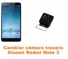 Cambiar cámara trasera Xiaomi Redmi Note 3