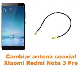 Cambiar antena coaxial Xiaomi Redmi Note 3 Pro