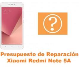 Presupuesto de reparación Xiaomi Redmi Note 5A