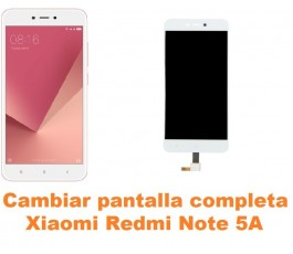 Cambiar pantalla completa Xiaomi Redmi Note 5A