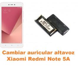 Cambiar auricular altavoz Xiaomi Redmi Note 5A
