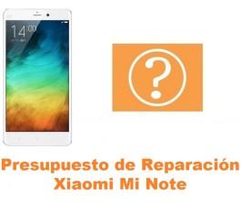 Presupuesto de reparación Xiaomi Mi Note