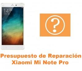 Presupuesto de reparación Xiaomi Mi Note Pro