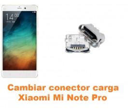 Cambiar conector carga Xiaomi Mi Note Pro