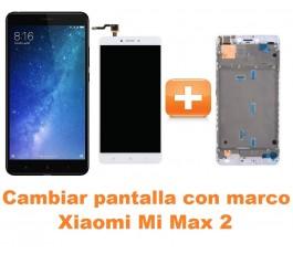 Cambiar pantalla completa con marco Xiaomi Mi Max 2