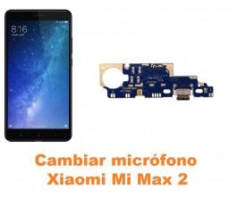 Cambiar micrófono Xiaomi Mi Max 2