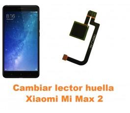Cambiar lector huella Xiaomi Mi Max 2