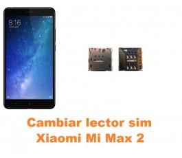 Cambiar lector sim Xiaomi Mi Max 2