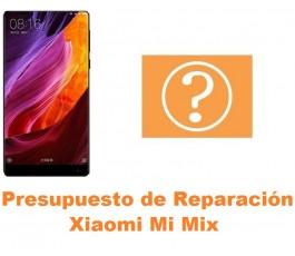 Presupuesto de reparación Xiaomi Mi Mix